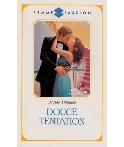Douce tentation (Alyssa Douglas) - Femme Passion N° 16
