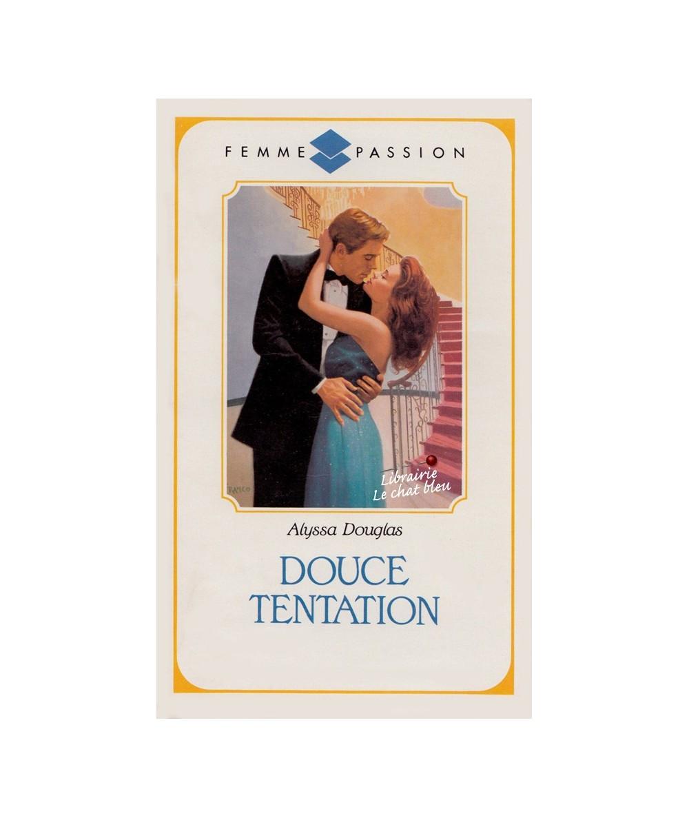 N° 16 - Douce tentation (Alyssa Douglas)