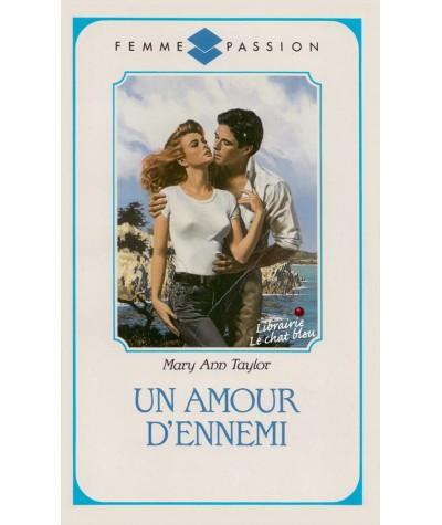 Un amour d'ennemi (Mary Ann Taylor) - Femme Passion N° 9