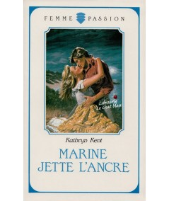 Marine jette l'ancre (Kathryn Kent) - Femme Passion N° 33