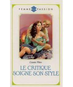 Le critique soigne son style (Cassie Miles) - Femme Passion N° 18