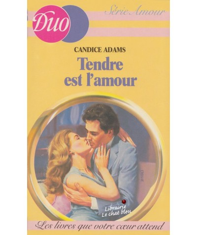 Tendre est l'amour (Candice Adams) - Duo Amour N° 14