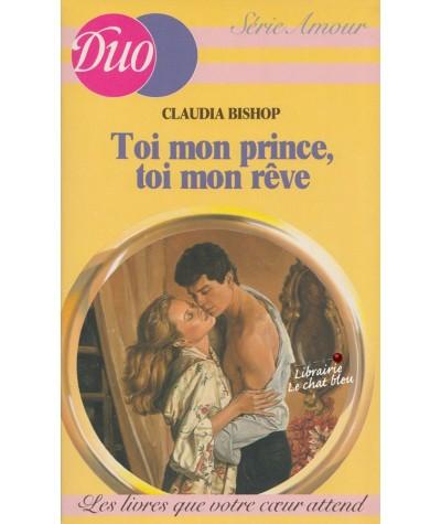 Toi mon prince, toi mon rêve (Claudia Bishop) - Duo Amour N° 20
