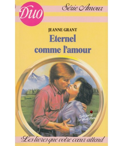Eternel comme l'amour (Jeanne Grant) - Duo Amour N° 50