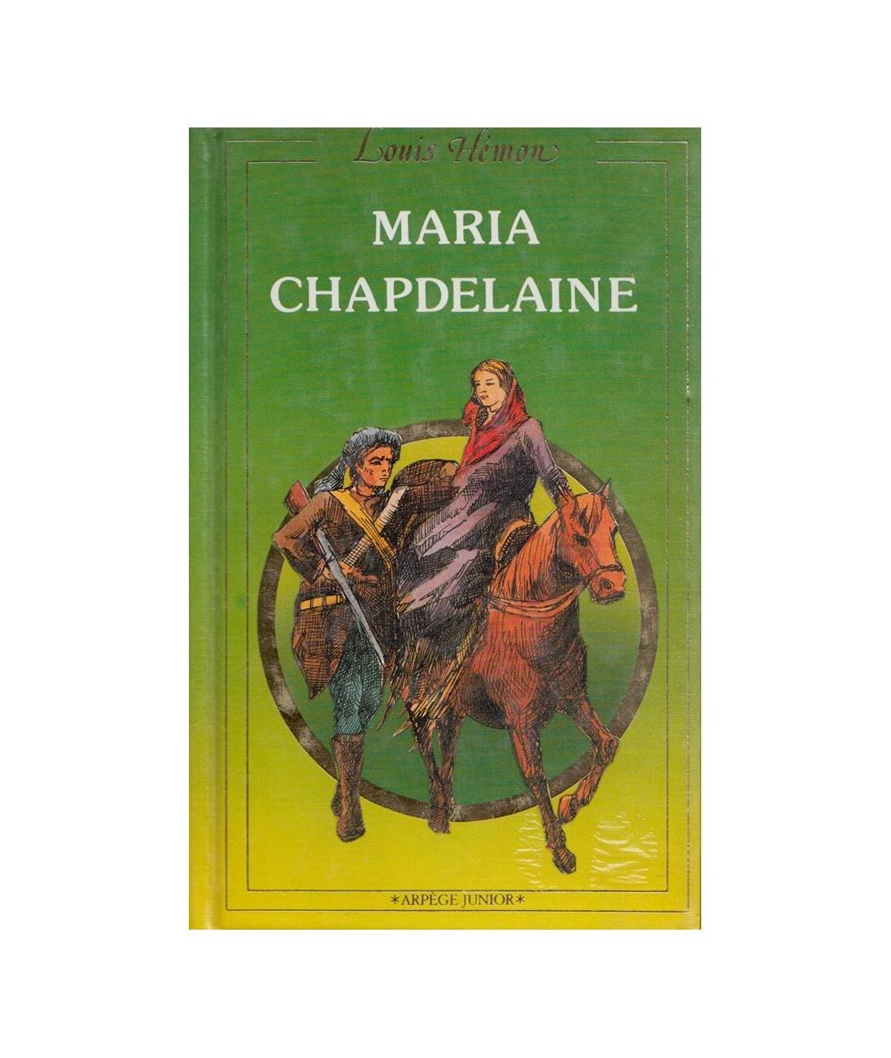 Maria Chapdelaine (Louis Hémon) - Arpège Junior