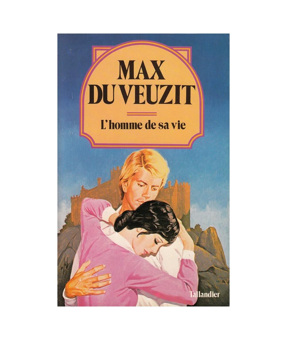 N° 10 - L'homme de sa vie (Max du Veuzit)
