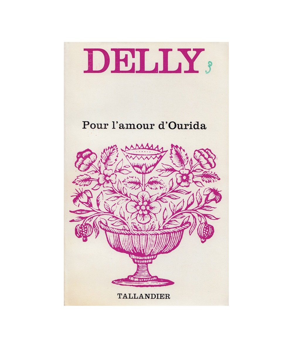 N° 37 - Pour l'amour d'Ourida (Delly)