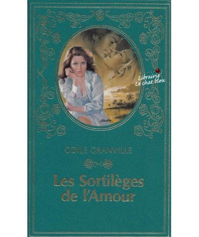Les sortilèges de l'Amour (Odile Granville) - Collection Turquoise