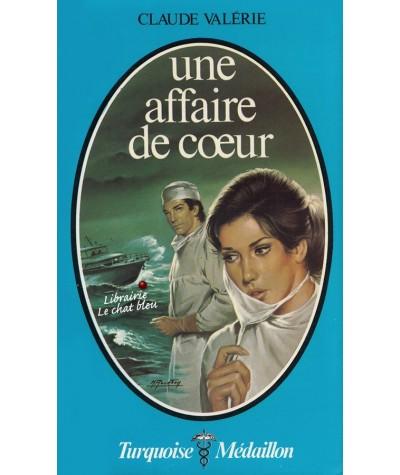 Une affaire de coeur (Claude Valérie) - Turquoise Médaillon N° 67