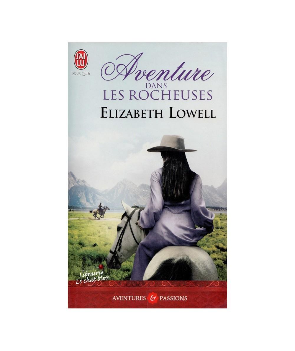 N° 3988 - Aventure dans les Rocheuses (Elizabeth Lowell)