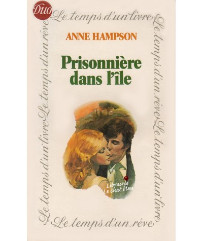 Prisonnière dans l'île (Anne Hampson) - Le temps d'un livre N° 1
