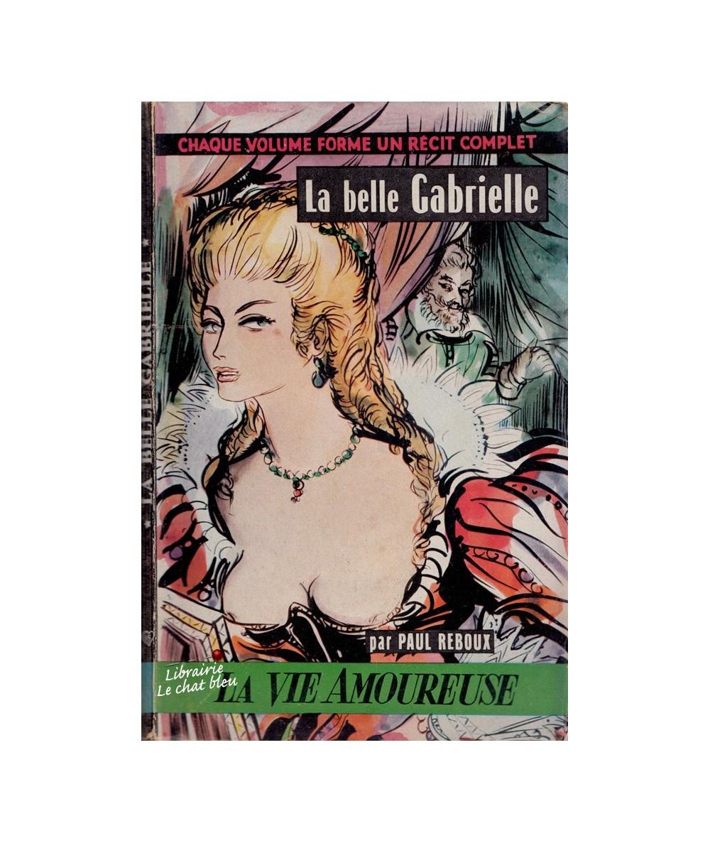 N° 15 - La belle Gabrielle (Paul Reboux) - La Vie Amoureuse