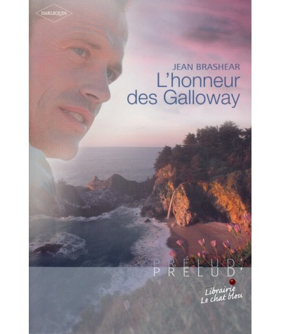 L'honneur des Galloway (Jean Brashear) - Harlequin Prélud N° 6