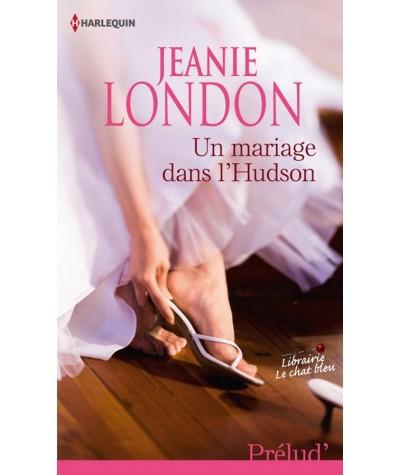 Un mariage dans l'Hudson (Jeanie London) - Prélud' N° 310