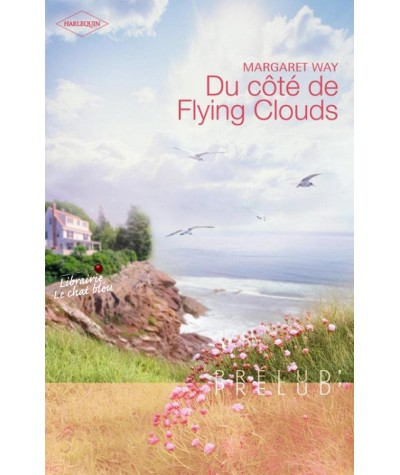 Du côté de Flying Clouds (Margaret Way) - Prélud' N° 176