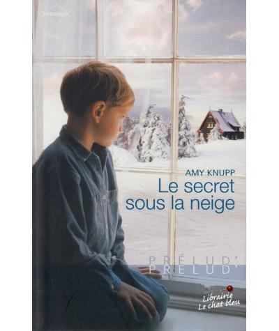 Le secret sous la neige (Amy Knupp) - Prélud' N° 177