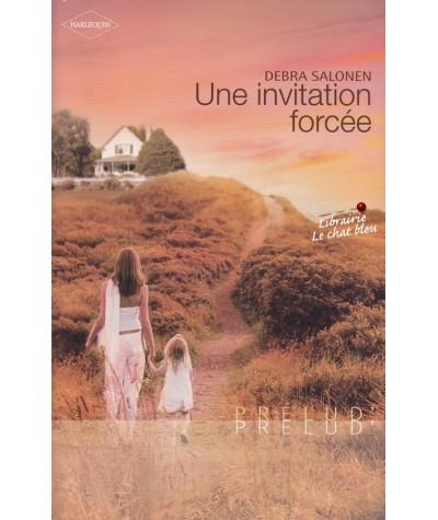Une invitation forcée (Debra Salonen) - Prélud' N° 231