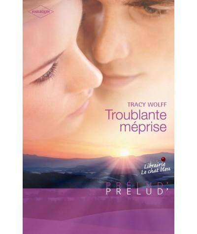 Troublante méprise (Tracy Wolff) - Prélud' N° 234