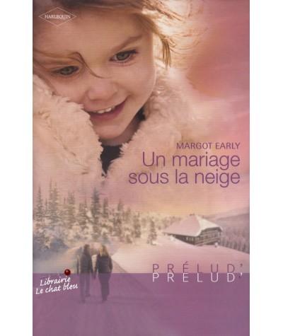 Un mariage sous la neige (Margot Early) - Prélud' N° 237