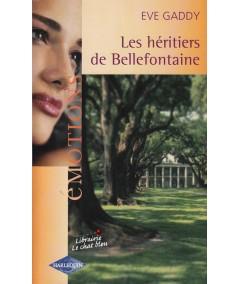 Les héritiers de Bellefontaine (Eve Gaddy) - Emotions N° 876
