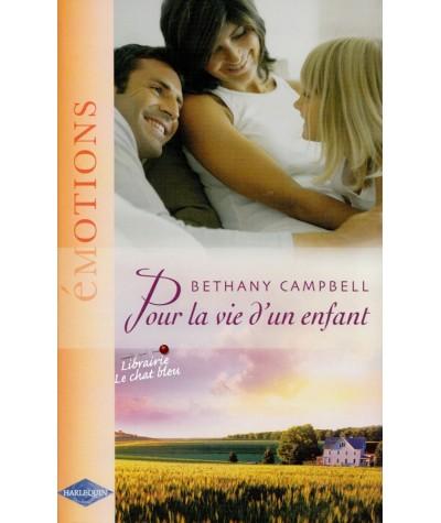 Pour la vie d'un enfant (Bethany Campbell) - Emotions N° 952