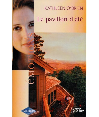 Le pavillon d'été (Kathleen O'Brien) - Emotions N° 922