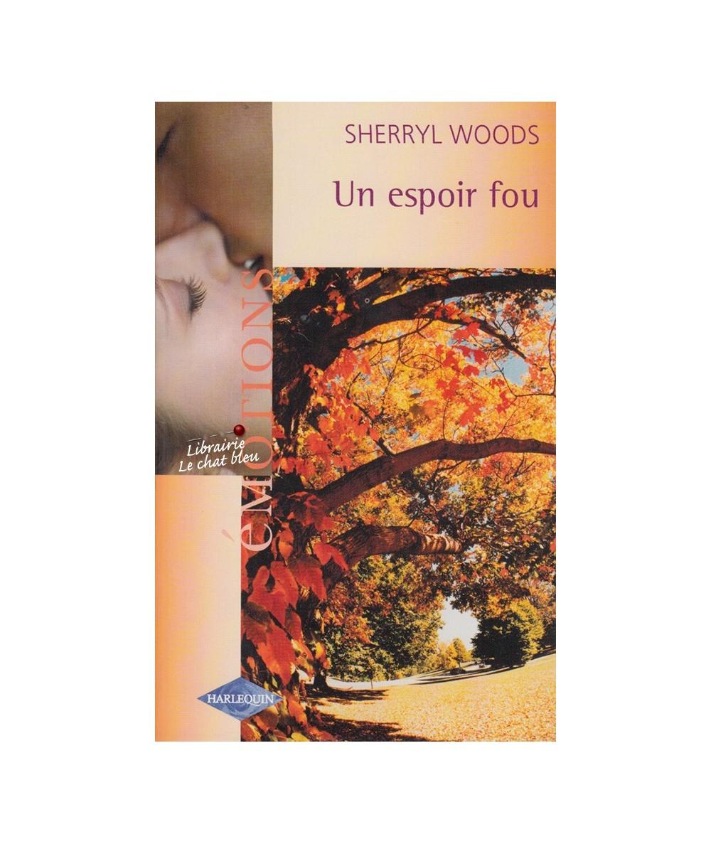 N° 912 - Un espoir fou (Sherryl Woods) - Les Devaney T3