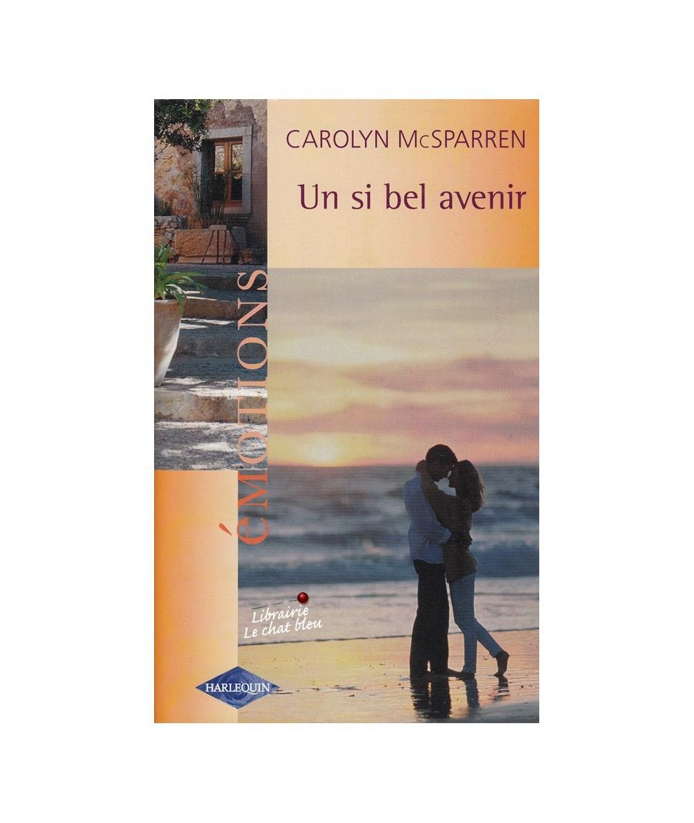 N° 921 - Un si bel avenir (Carolyn McSparren)