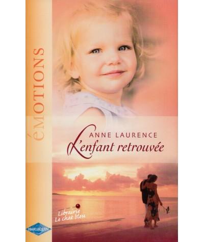 L'enfant retrouvée (Anne Laurence) - Emotions N° 972