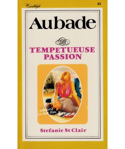 Tempétueuse passion (Stefanie St Clair) - Aubade N° 43