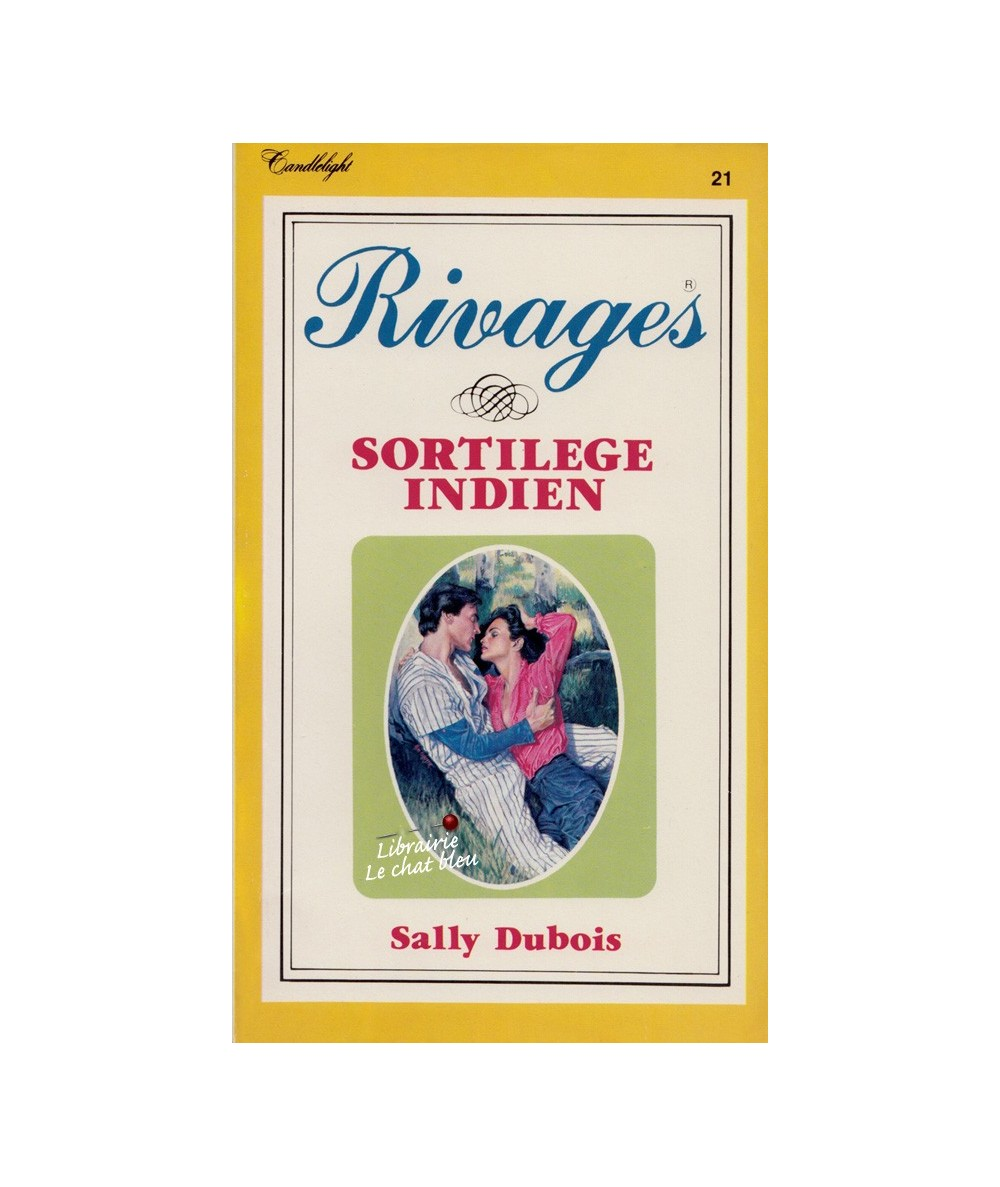 Rivages N° 21 - Sortilège indien (Sally Dubois)