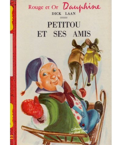 Petitou et ses amis (Dick Laan) - Rouge et Or N° 170