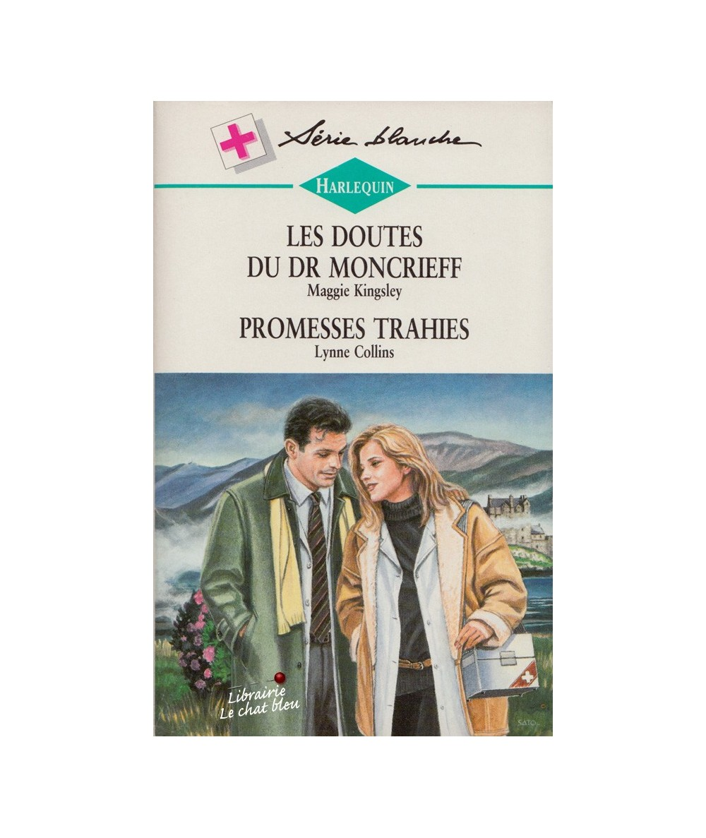 N° 386 - Les doutes du Dr Moncrieff (Maggie Kingsley) - Promesses trahies (Lynne Collins)