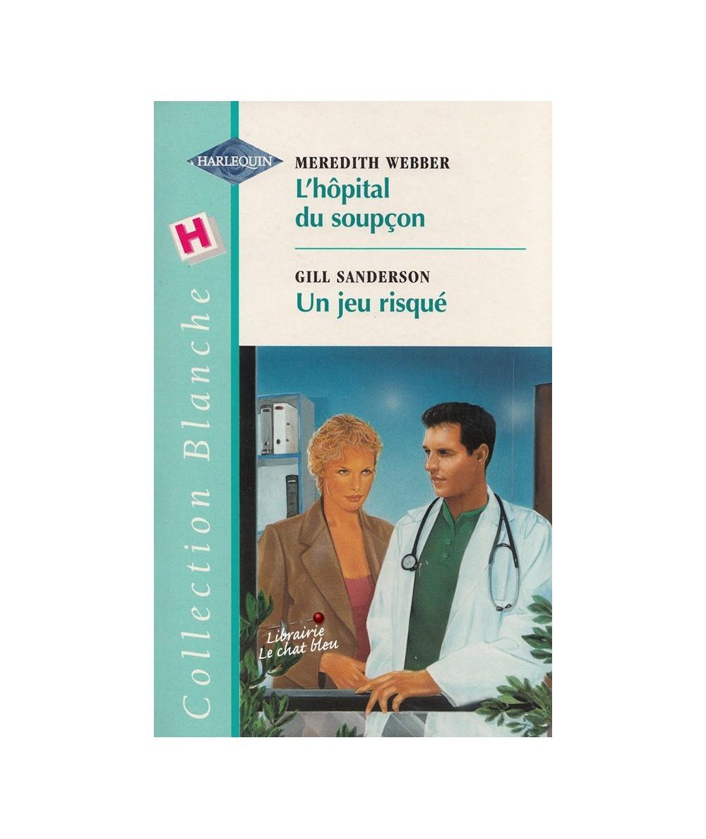 N° 526 - L'hôpital du soupçon (Meredith Webber) - Un jeu risqué (Gill Sanderson)
