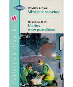 Mission de sauvetage - Un rêve entre parenthèse - Blanche N° 565