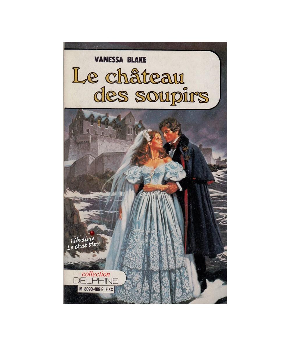 N° 489 - Le château des soupirs (Vanessa Blake)