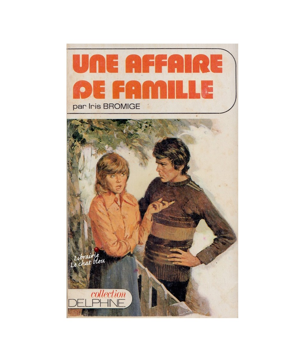 N° 342 - Une affaire de famille (Iris Bromige)