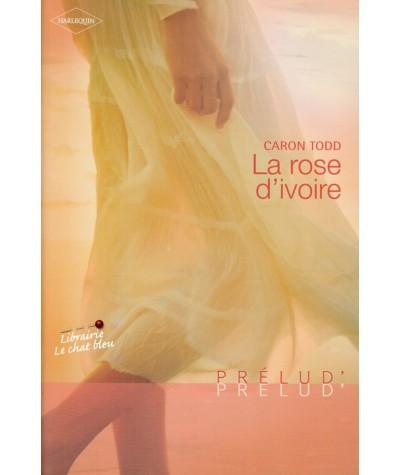 La rose d'ivoire (Caron Todd) - Prélud' N° 39