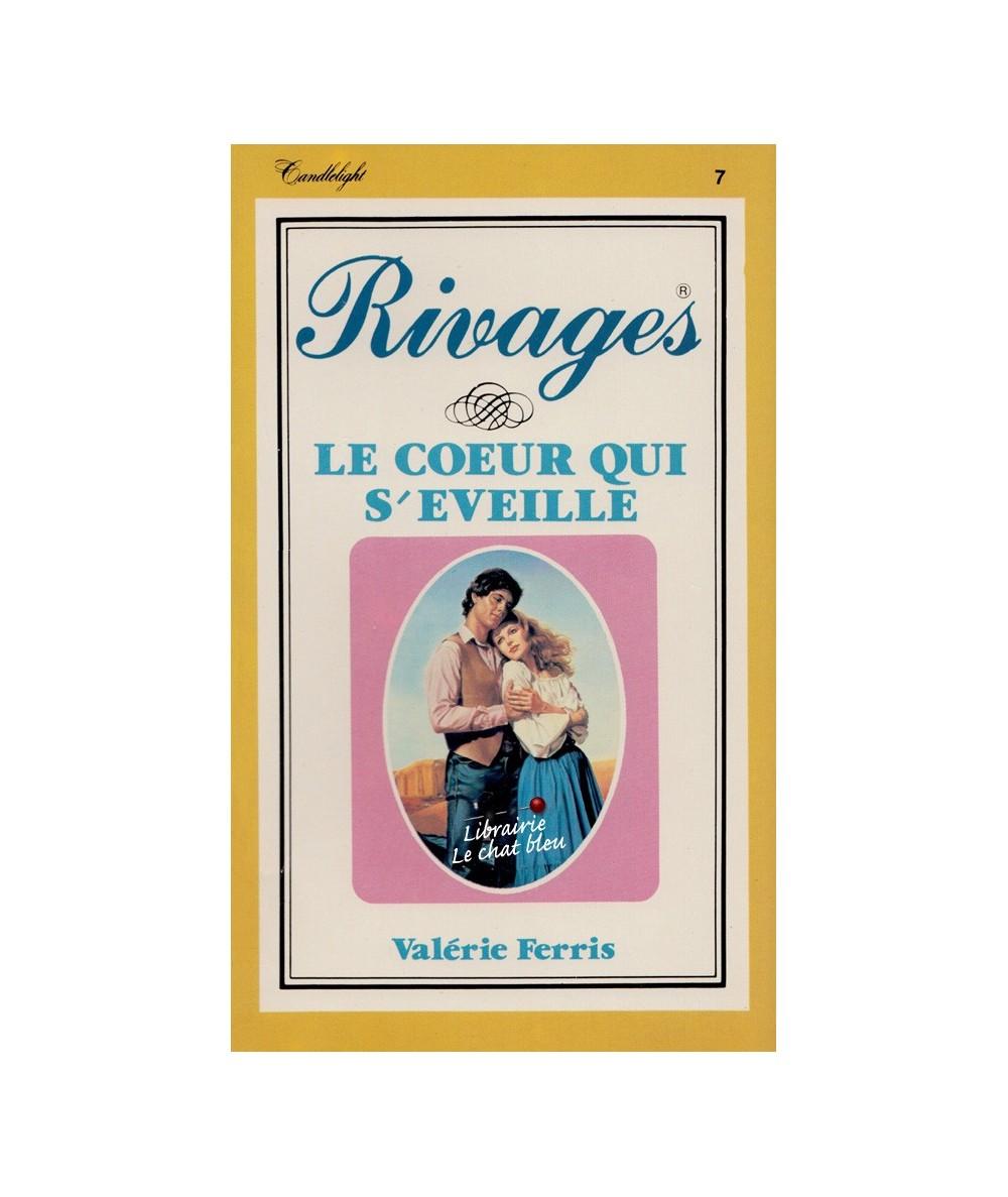 Rivages N° 7 - Le coeur qui s'éveille (Valérie Ferris)