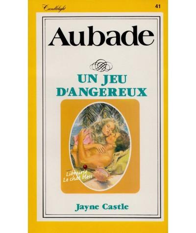 Un jeu dangereux (Jayne Castle) - Aubade N° 41