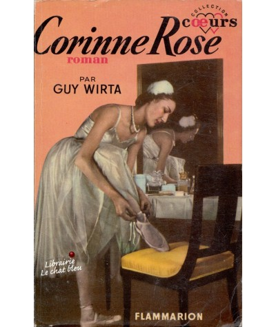 Corinne Rose (Guy Wirta) - Collection Coeurs N° 3