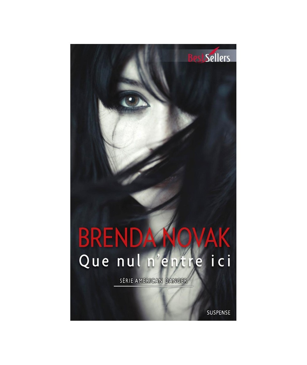 N° 663 - Que nul n'entre ici (Brenda Novak) - American Danger T2