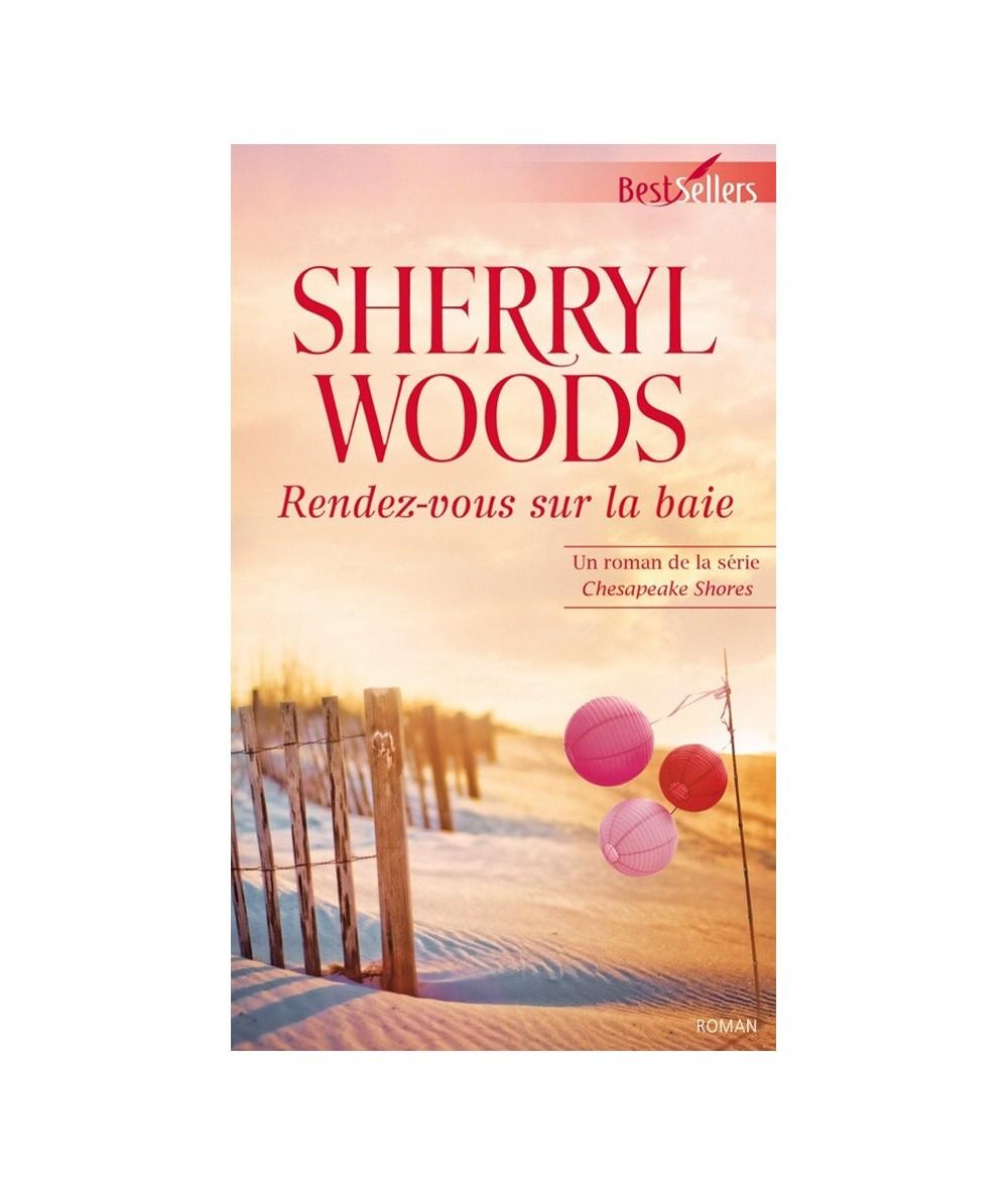 N° 522 - Rendez-vous sur la baie (Sherryl Woods) - Chesapeake Shores T5