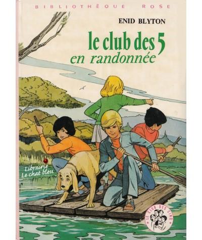 Le Club des Cinq en randonnée (Enid Blyton) - Bibliothèque Rose
