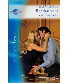 Rendez-vous en Toscane (Diana Hamilton) - Azur N° 2666