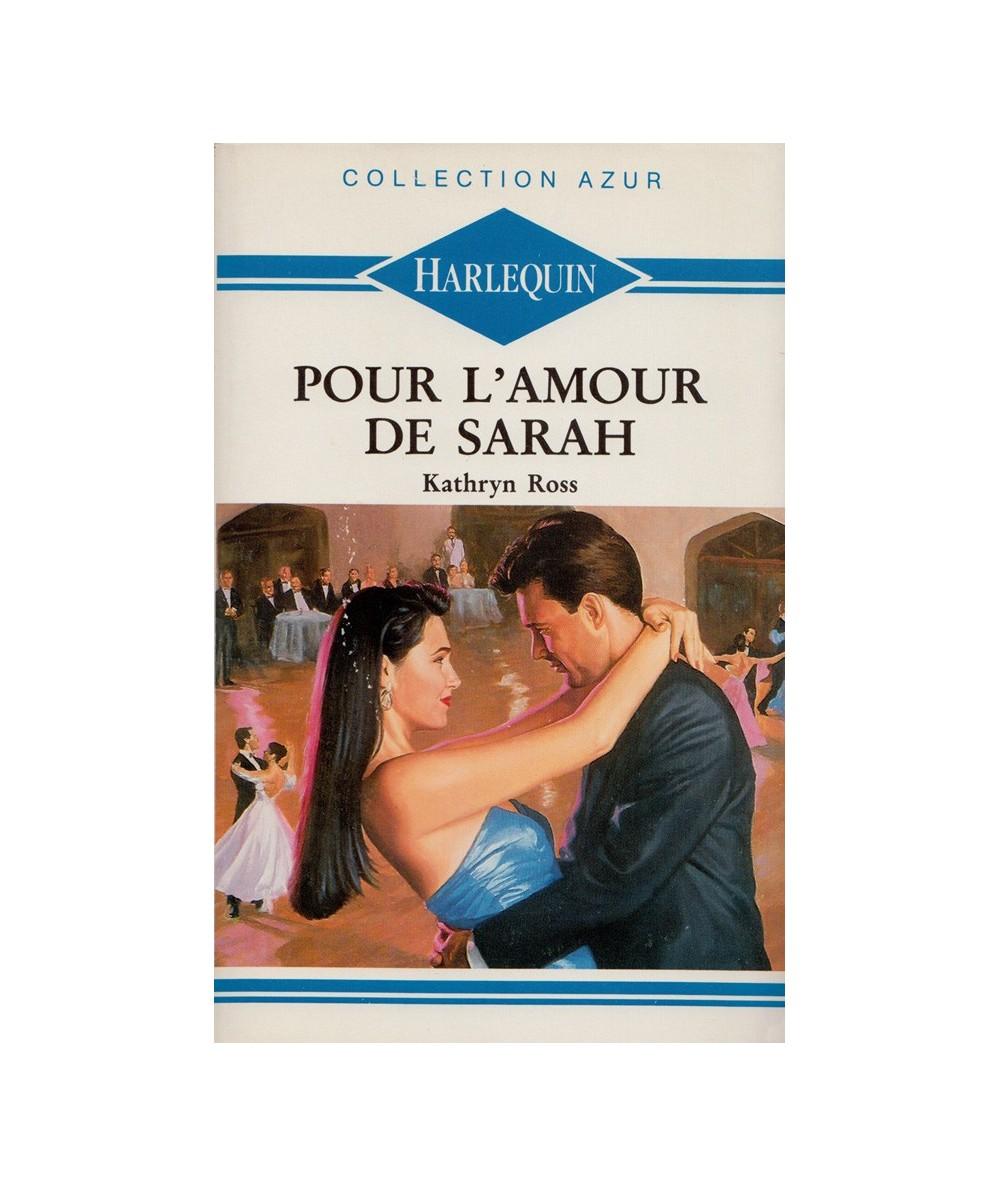 N° 1209 - Pour l'amour de Sarah (Kathryn Ross)