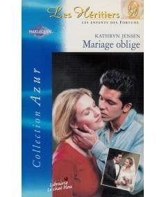 Mariage oblige (Kathryn Jensen) - Azur N° 2246