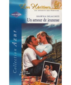 Un amour de jeunesse (Shawna Delacorte) - Azur N° 2254
