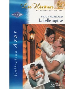 La belle captive (Peggy Moreland) - Azur N° 2270