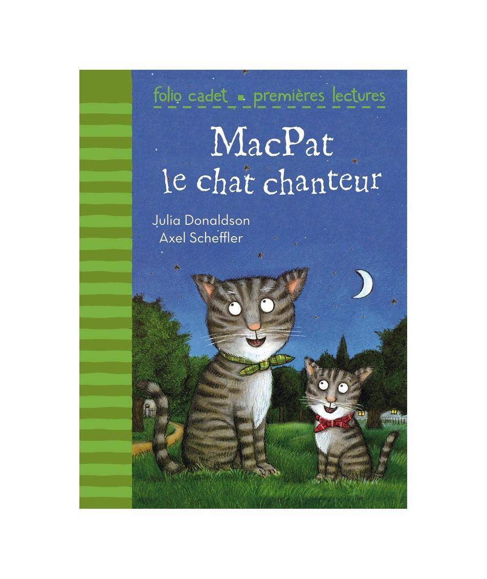 MacPat le chat chanteur (Julia Donaldson, Axel Scheffler) - Folio Cadet N° 79